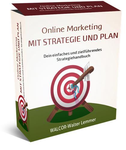 Strategie zu einem geplanten Online Marketing